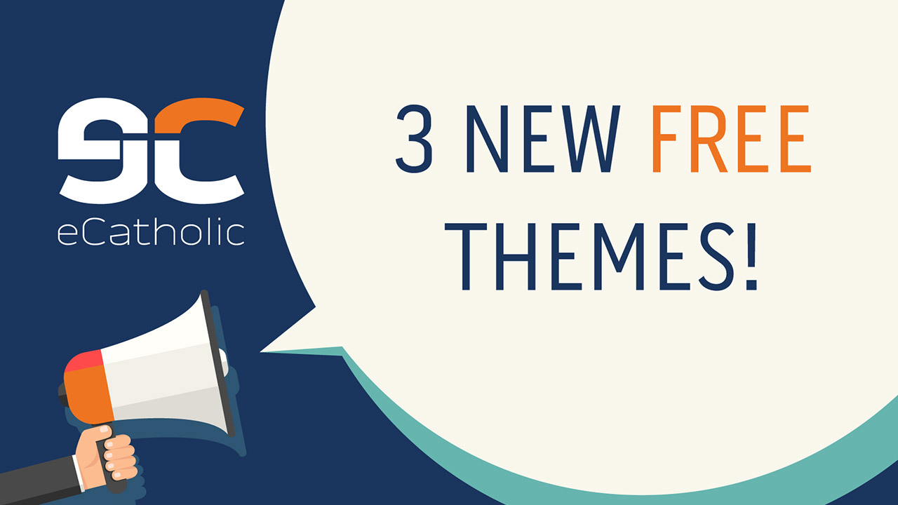 3 new themes released for eCatholic