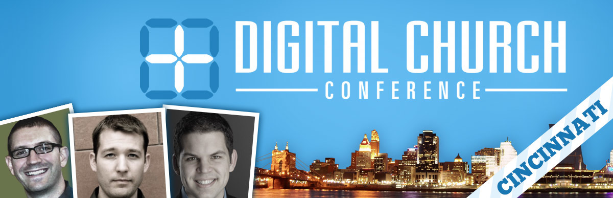 Rewind: Digital Church Conference in Cincinnati