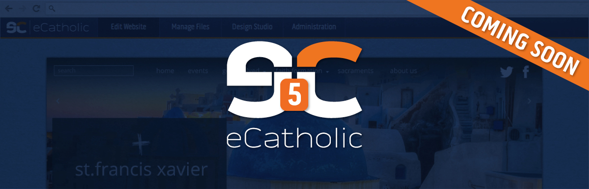 eCatholic 5 - Coming soon!