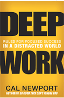 Deep Work: Rules for Focused Success in a Distracted World - Best books 2017