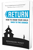 Return: How to draw your child back to the Church - Best books 2017