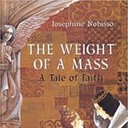 The Weight of the Mass: A Tale of Faith