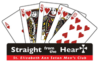 St. Elizabeth Ann Seton Men's Club - Straight from the Heart