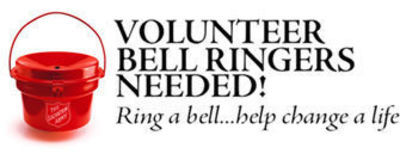 Volunteer Bell Ringers Needed!  Ring a bell...help change a life