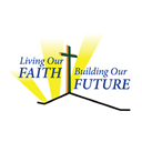 LIVING OUR FAITH, BUILDING OUR FUTURE