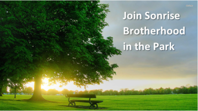 Join Sonrise Brotherhood in the Park
