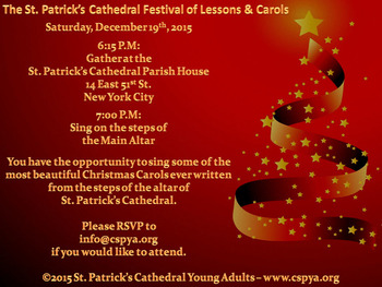 The St. Patrick's Cathedral Festival of Lessons and Carols