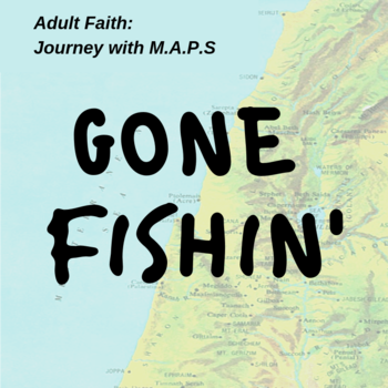 M.A.P.S. -- Gone Fishin'!