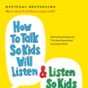 How to Talk So Kids Will Listen and Listen So Kids Will Talk begins April 11!