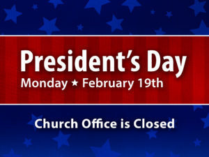 Presidents' Day - Offices Closed