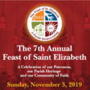 The Feast of St. Elizabeth November 3 at 11:00