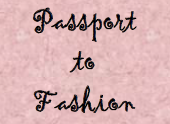 Passport to Fashion