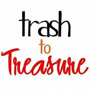 TRASH TO TREASURES AT ST. LUCIE CCW
