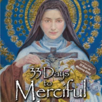 33 Days to merciful Love (5 of 6)