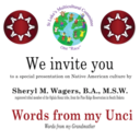 Multicultural Event: Words From My Unci (Native American culture presentation) NOV. 18