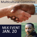 MULTICULTURAL COMMITTEE - MLK Event JAN. 20:
