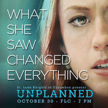Unplanned MOVIE EVENT: OCT. 30