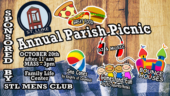 St. Luke Annual Parish Picnic OCT. 20