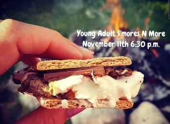 Young Adults Smores N More NOV. 11