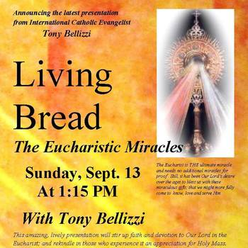 Living Bread: The Eucharistic Miracles
