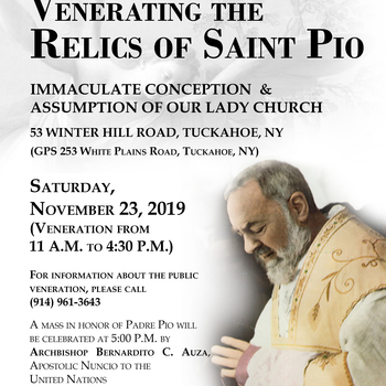 Venerate the Relics of St. Padre Pio, Saturday, Nov. 23