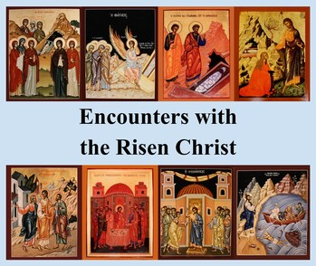 Encounters with the Risen Christ: Via Lucis