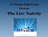 The Live Nativity Presents by St. Thomas Edge Group