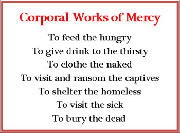 "Lenten Speaker Series ~ ""The Corporal Works of Mercy and how we live them"""