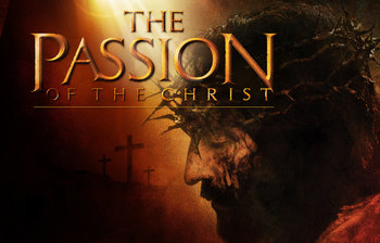 "Film Series "" The Passion of Christ"""