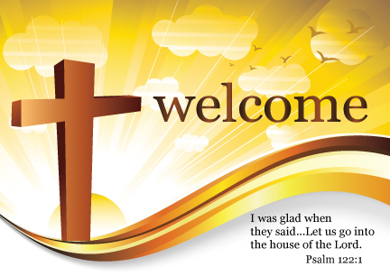 Welcome image with cross and quote from Psalm 122:1