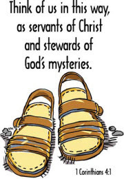 Think of us in this way, as servants of Christ and stewards of God's mysteries.