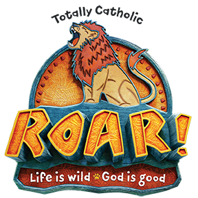 ROAR! TOTALLY CATHOLIC VACATION BIBLE SCHOOL