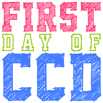 FIRST DAY OF CCD FOR GRADES 8TH - 11TH