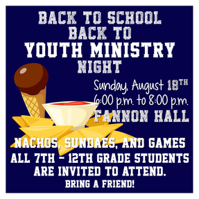 BACK TO SCHOOL BACK TO YOUTH MINISTRY NIGHT