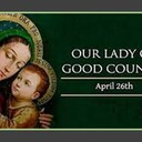 The Feast Day of Our Lady of Good Counsel