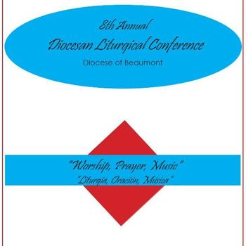 8th Annual Diocesan Liturgical Conference-Friday & Saturday