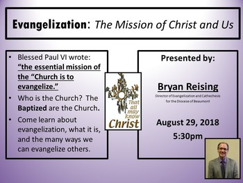 Presentation: Evangelization: The Mission of Christ and Us