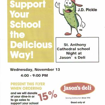 St. Anthony Cathedral Basilica School/Jason's Deli!