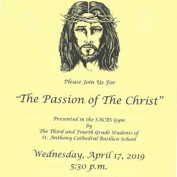 "SACBS ""The Passion of the Christ"" Presentation"