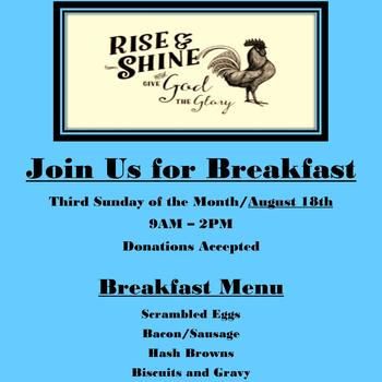 Rise & Shine....& Give God the Glory....Join Us for Another Great Breakfast!