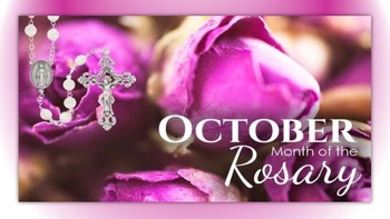 October-Month of the Holy Rosary