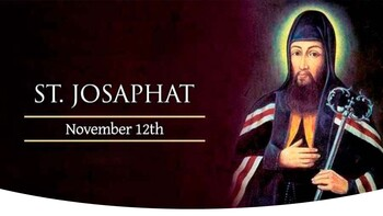 The Feast Day of St. Josaphat