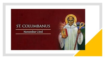 The Feast Day of St. Columban