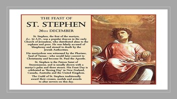 The Feast Day of St. Stephen