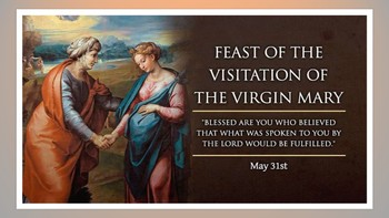 Feast of the Visitation of the Virgin Mary