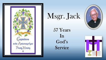Monsignor Jack Dinkins-57th Anniversary of Ordination