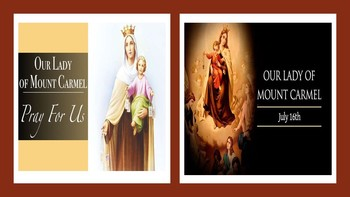 Our Lady of St. Carmel-Pray for Us