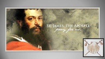 St. James the Apostle-Pray for Us