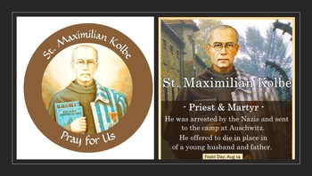 Feast Day of St. Maximilian Kolbe