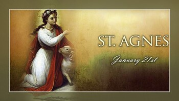The Feast Day of St. Agnes
